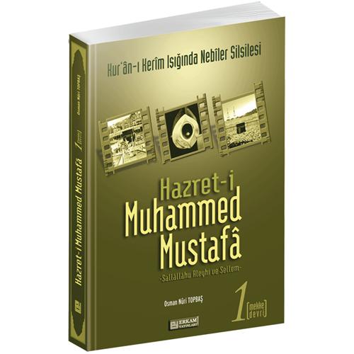 İLKADIM KİTAPLIĞI-Hazret-i Muhammed Mustafa / Osman Nuri Topbaş