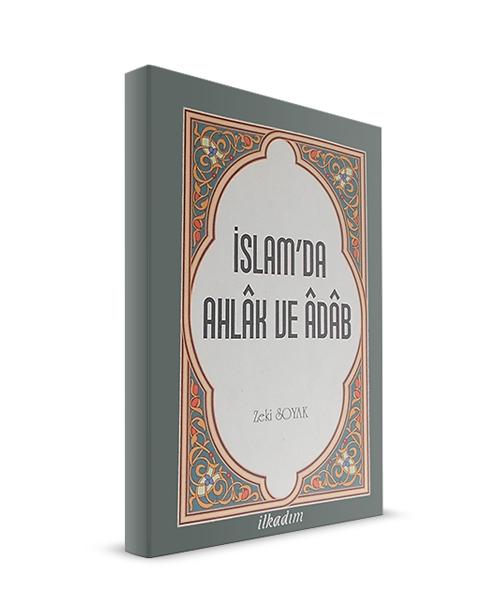İslamda Ahlak ve Edep