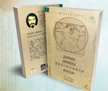 İLKADIM KİTAPLIĞI- Beyinde Ararken Bağırsakta Buldum / Dr. Serkan Karaismailoğlu